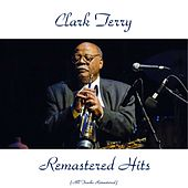 Remastered Hits (All Tracks Remastered) di Clark Terry