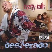 Crazy Talk von Desperado