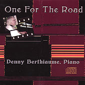 One for the Road de Denny Berthiaume