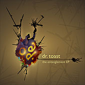 The Entanglement Ep by Dr. Toast