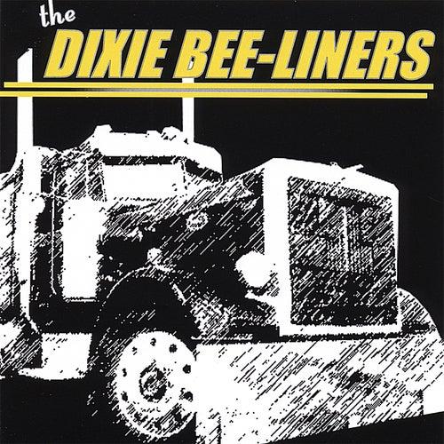 The Dixie Bee-Liners by The Dixie Bee-Liners