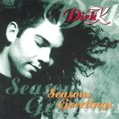 Seasons Greetings by Dirk K.