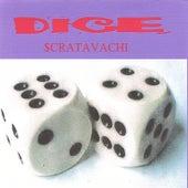 Scrtavachi by Dice
