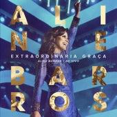 Extraordinária Graça de Aline Barros
