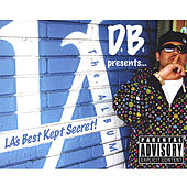 D.B. Presents...La's Best Kept Secret! the Album by Various Artists