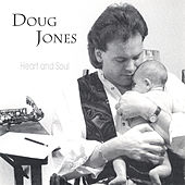 Heart and Soul von Doug Jones