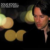 Ghost Inside My Memory by Doug Edgell