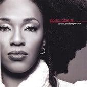 Woman Dangerous by Doria Roberts