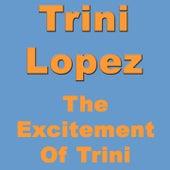 The Excitement Of Trini de Trini Lopez