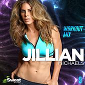 Jillian Michaels Workout Mix, Vol. 9 (60 Min Non-Stop) by iSweat Fitness Music