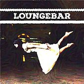 Loungebar, Vol. 4 by Various Artists