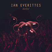 Darlin' Best of 2015 by Ian Everittes