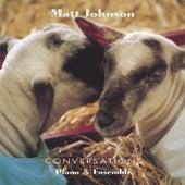 Conversations by Matt Johnson