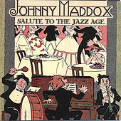 Salute to the Jazz Age de Johnny Maddox