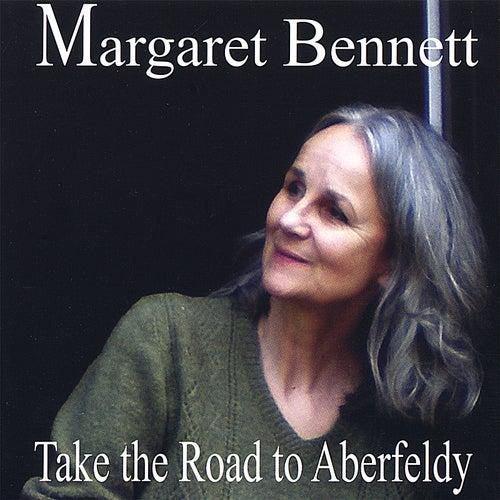Take the Road to Aberfeldy by Margaret Bennett