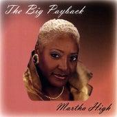 The Big Payback by Martha High