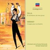 Falla: El Sombrero de Tres Picos / Debussy: Images von Ernest Ansermet
