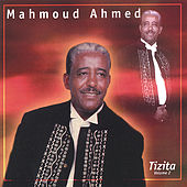 The Best Of... Tizita Vol. 2 by Mahmoud Ahmed