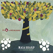 Eve and the Red Delicious by Maia Sharp