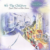 We Thy Children by Susan Mack and Ellen Hanna