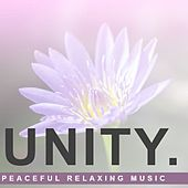 Unity: Peaceful Relaxing Music by Various Artists