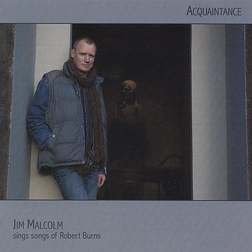 Acquaintance by Jim Malcolm