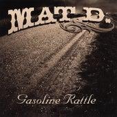 Gasoline Rattle by Mat D.
