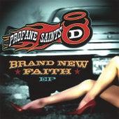 Brand New Faith Ep by Mat d. and the Profane Saints
