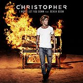 I Won't Let You Down (feat. Bekuh Boom) by Christopher