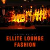 Ellite Lounge Fashion de Various Artists