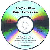 River Cities Live by Mudfork Blues