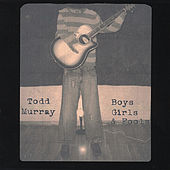 Boys, Girls and Fools by Todd Murray