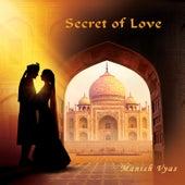 Secret of Love by Manish Vyas