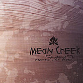 Around the Bend by Mean Creek
