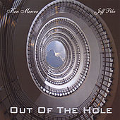 Out of the Hole by Ken Mercer and Jeff Pike