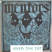 Over the Top by Mentors