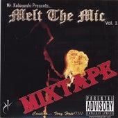Melt the Mic Mixtape Vol 1 von Various Artists