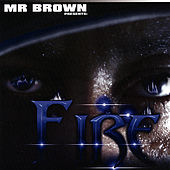 Fire by Brown
