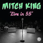 Live in 55 by Mitch King