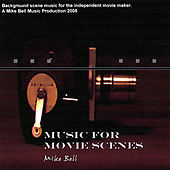 Music for Movie Scenes de Mike Bell