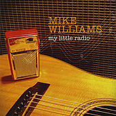 My Little Radio di Mike Williams