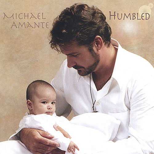 Humbled by Michael Amante