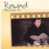 Rewind by Michael Fix