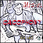 Cacophony (Volume1and2) de Michel