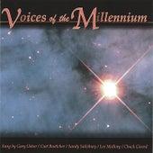 Voices of the Millennium by The Millenium