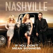 If You Don't Mean Business von Nashville Cast