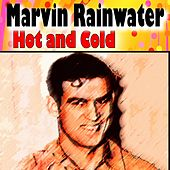 Hot and Cold (20 famous Hits and Songs) de Marvin Rainwater