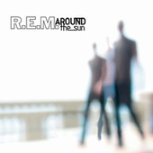 Around The Sun von R.E.M.