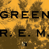 Green by R.E.M.