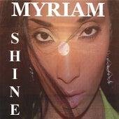 Shine by Myriam